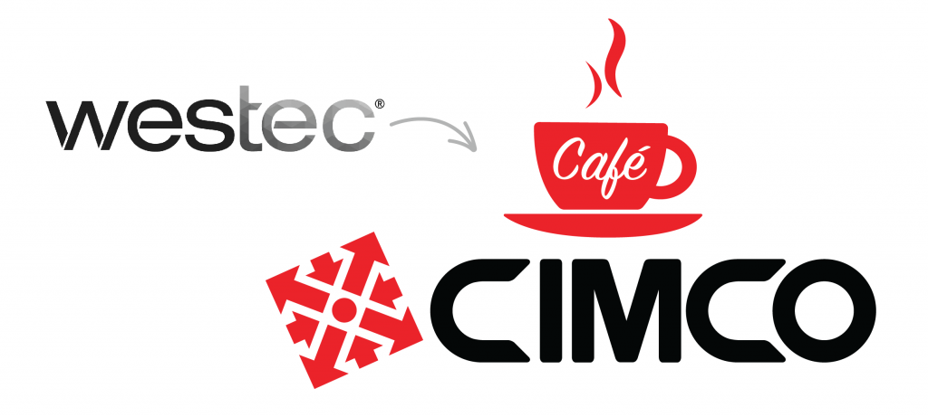 Welcome to Westec Cafe CIMCO